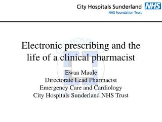 Electronic prescribing and the life of a clinical pharmacist