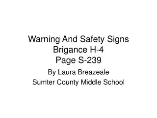 Warning And Safety Signs Brigance H-4 Page S-239