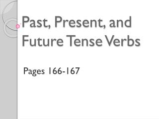 Past, Present, and Future Tense Verbs