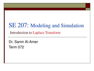 SE 207:  Modeling and Simulation Introduction to  Laplace Transform