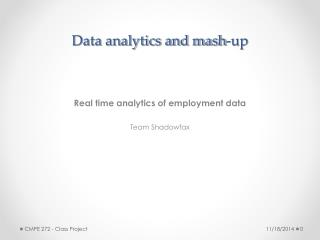 Data analytics and mash-up
