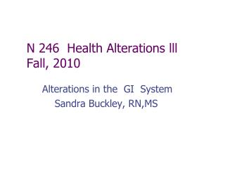 N 246  Health Alterations lll  Fall, 2010