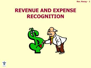 REVENUE AND EXPENSE RECOGNITION