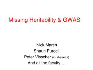 Missing Heritability & GWAS