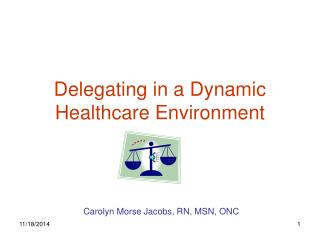 Delegating in a Dynamic Healthcare Environment