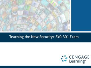Teaching the New Security+ SY0-301  Exam