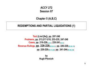 ACCY 272 Session 07 Chapter 5 (A,B,C) REDEMPTIONS AND PARTIAL LIQUIDATIONS (1)