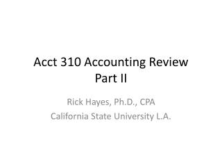 Acct 310 Accounting Review Part II