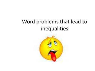 Word problems that lead to inequalities