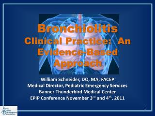 Bronchiolitis  Clinical Practice:  An Evidence-Based Approach