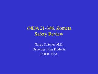 sNDA 21-386, Zometa Safety Review