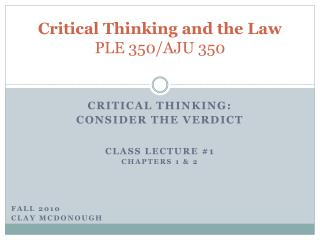 Critical Thinking and the Law PLE 350/AJU 350