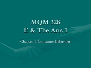 MQM 328 E & The Arts 1