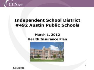 Independent School District #492 Austin Public Schools March 1, 2012  Health Insurance Plan