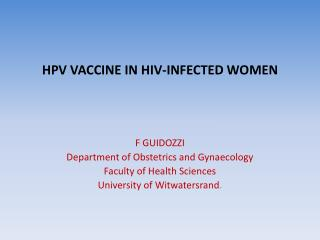 HPV VACCINE IN HIV-INFECTED WOMEN