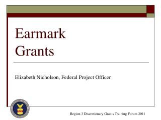 Earmark Grants