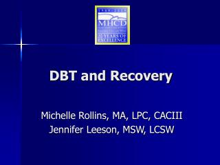 DBT and Recovery