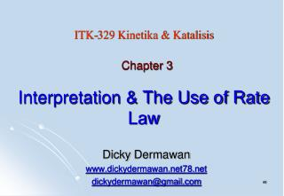 Interpretation & The Use of Rate Law