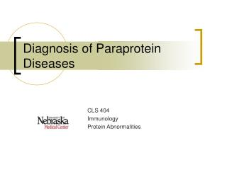 Diagnosis of Paraprotein Diseases