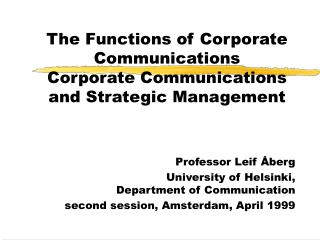 The Functions of Corporate Communications Corporate Communications and Strategic Management