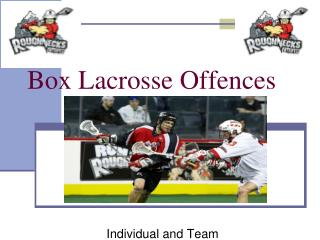 Box Lacrosse Offences