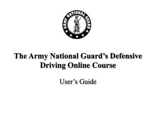 The Army National Guard's Defensive Driving Online Course