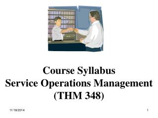 Course Syllabus Service Operations Management ( THM 348 )