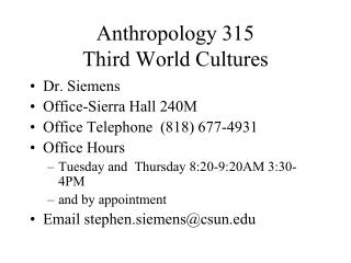 Anthropology 315 Third World Cultures