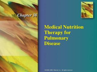 Medical Nutrition Therapy for Pulmonary Disease