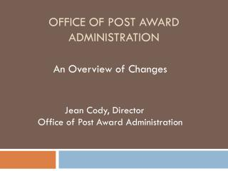Office of Post Award Administration