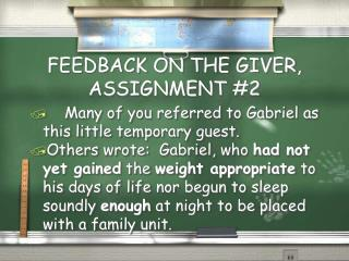 FEEDBACK ON THE GIVER, ASSIGNMENT #2