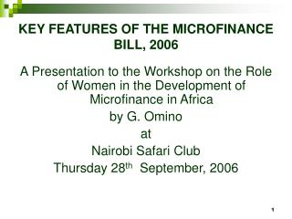 KEY FEATURES OF THE MICROFINANCE    BILL, 2006