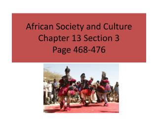 African Society and Culture Chapter 13 Section 3 Page 468-476