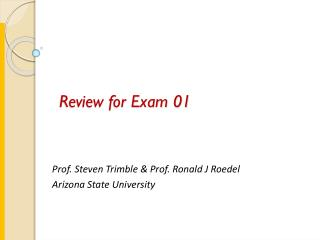 Review for Exam 01