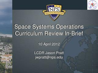 Space Systems  Operations Curriculum Review In-Brief