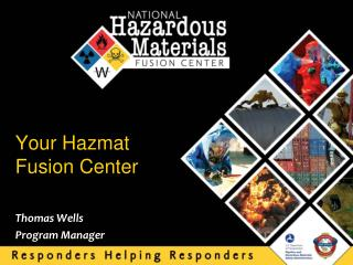 Your Hazmat Fusion Center