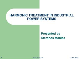 HARMONIC TREATMENT IN INDUSTRIAL POWER SYSTEMS