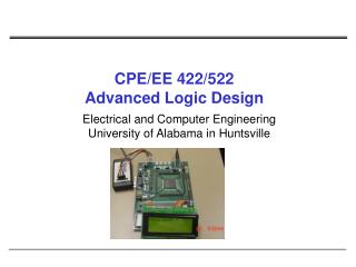 CPE/EE 422/522 Advanced Logic Design
