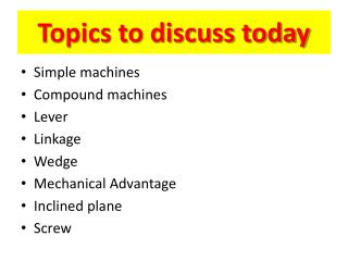 Topics to discuss today