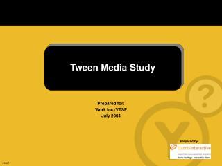 Tween Media Study