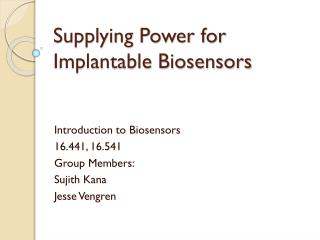 Supplying Power for Implantable Biosensors