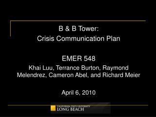 B & B Tower:  Crisis Communication Plan EMER 548