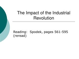 The Impact of the Industrial  Revolution