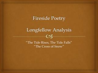 Fireside Poetry Longfellow Analysis