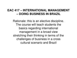 EAC 417 – INTERNATIONAL MANAGEMENT – DOING BUSINESS IN BRAZIL