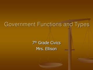 Government Functions and Types
