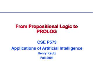 From Propositional Logic to PROLOG