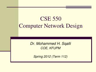 CSE 550 Computer Network Design