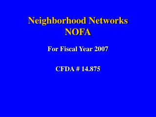 Neighborhood Networks NOFA