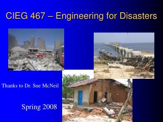 CIEG 467 – Engineering for Disasters